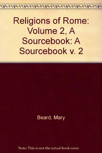 9780521450157: Religions of Rome: Volume 2, A Sourcebook: A Sourcebook v. 2