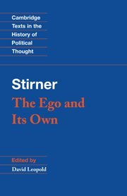 9780521450164: Stirner: The Ego and its Own (Cambridge Texts in the History of Political Thought)