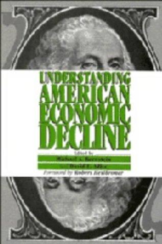 9780521450638: Understanding American Economic Decline