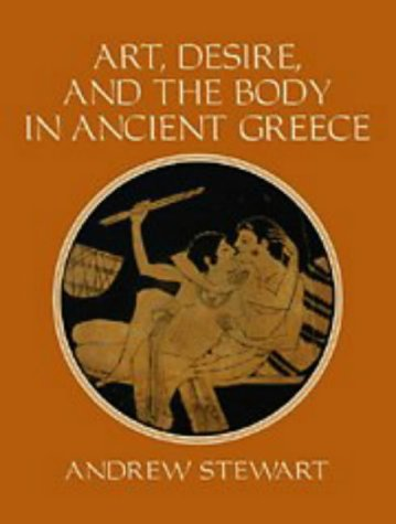 9780521450645: Art, Desire and the Body in Ancient Greece