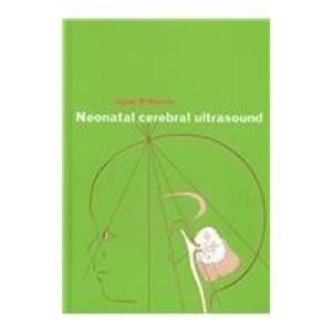 9780521450799: Neonatal Cerebral Ultrasound