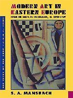 9780521450850: Modern Art in Eastern Europe: From the Baltic to the Balkans, ca. 1890-1939