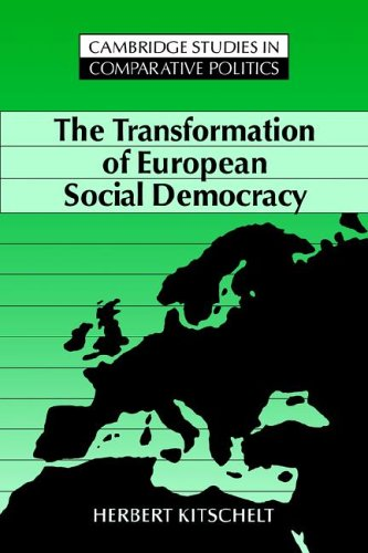 9780521451062: The Transformation of European Social Democracy Hardback (Cambridge Studies in Comparative Politics)