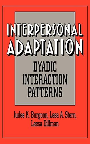9780521451208: Interpersonal Adaptation: Dyadic Interaction Patterns