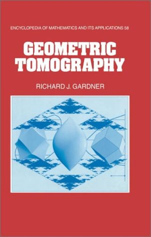 9780521451260: Geometric Tomography (Encyclopedia of Mathematics and its Applications)