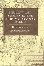 9780521451390: Muscovy and Sweden in the Thirty Years' War 1630-1635