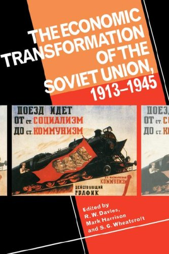 9780521451529: The Economic Transformation of the Soviet Union, 1913-1945