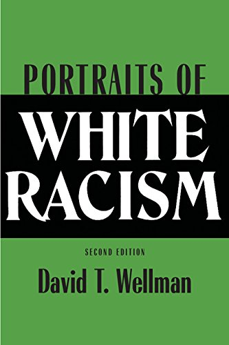 9780521451833: Portraits of White Racism