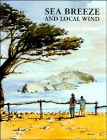 Sea Breeze and Local Winds: Simpson, John E.