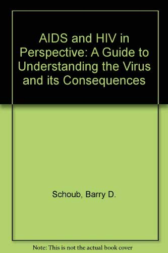 9780521452311: AIDS and HIV in Perspective: A Guide to Understanding the Virus and its Consequences