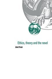 9780521452830: Ethics, Theory and the Novel