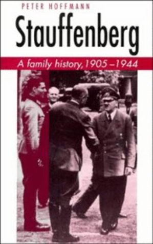 9780521453073: Stauffenberg: A Family History, 1905-1944