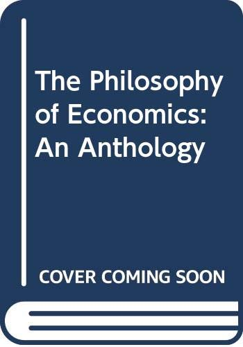 9780521453110: The Philosophy of Economics: An Anthology
