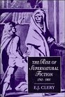 9780521453165: The Rise of Supernatural Fiction, 1762-1800