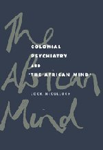 9780521453301: Colonial Psychiatry and the African Mind