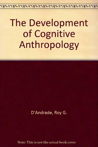 9780521453707: The Development of Cognitive Anthropology