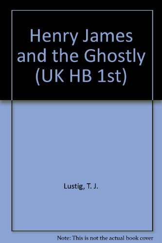 9780521453783: Henry James and the Ghostly