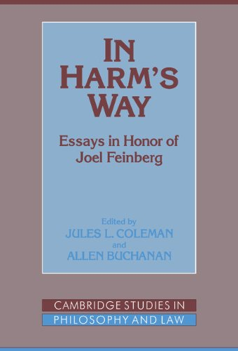 In Harm's Way: Essays in Honor of Joel Feinberg: Coleman, Jules L.; Buchanan, Allen (eds.)
