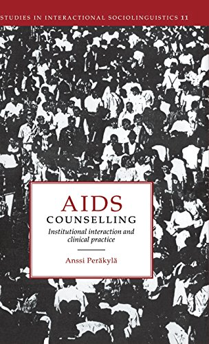 9780521454636: AIDS Counselling: Institutional Interaction and Clinical Practice (Studies in Interactional Sociolinguistics)