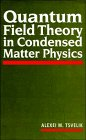 9780521454674: Quantum Field Theory in Condensed Matter Physics