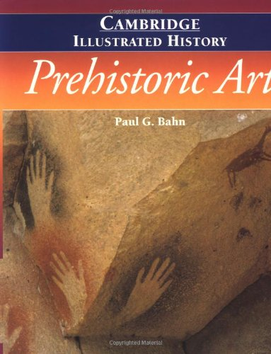 9780521454735: The Cambridge Illustrated History of Prehistoric Art
