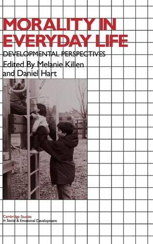 9780521454780: Morality in Everyday Life: Developmental Perspectives (Cambridge Studies in Social and Emotional Development)
