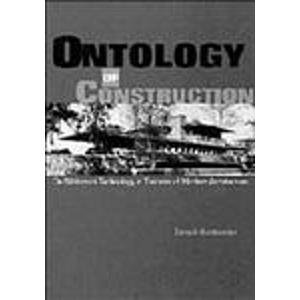 9780521454803: Ontology of Construction: On Nihilism of Technology and Theories of Modern Architecture (Caci)