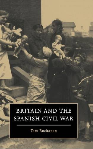 9780521455008: Britain and the Spanish Civil War