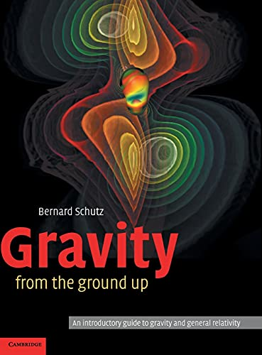 9780521455060: Gravity from the Ground Up Hardback: An Introductory Guide to Gravity and General Relativity