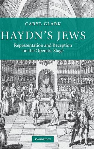 Haydn's Jews: Representation and Reception on the Operatic Stage
