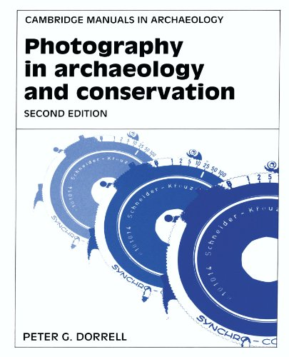 9780521455541: Photography in Archaeology and Conservation 2nd Edition Paperback (Cambridge Manuals in Archaeology)