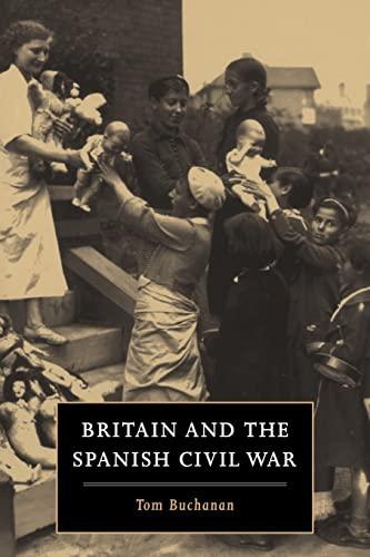 9780521455695: Britain and the Spanish Civil War