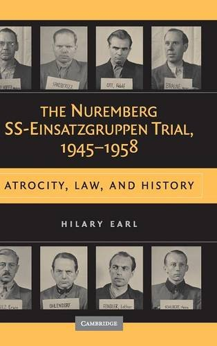 9780521456081: The Nuremberg SS-Einsatzgruppen Trial, 1945-1958: Atrocity, Law, and History