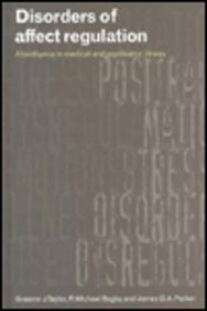 9780521456104: Disorders of Affect Regulation: Alexithymia in Medical and Psychiatric Illness