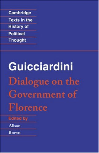 9780521456234: Guicciardini: Dialogue on the Government of Florence (Cambridge Texts in the History of Political Thought)
