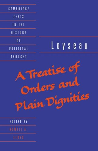 9780521456241: A Treatise of Orders and Plain Dignities (Cambridge Texts in the History of Political Thought)