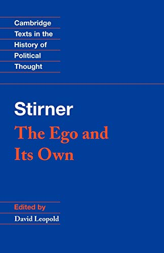 9780521456470: Stirner: The Ego and its Own (Cambridge Texts in the History of Political Thought)