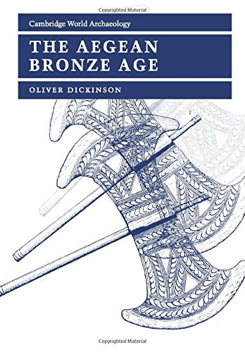 9780521456647: The Aegean Bronze Age (Cambridge World Archaeology)