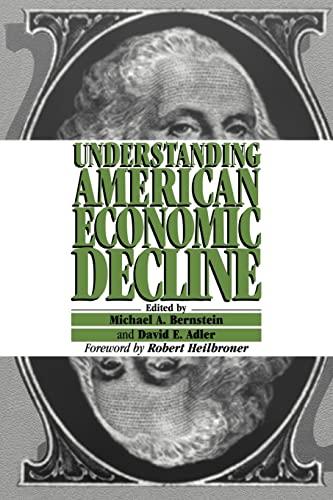 9780521456791: Understanding American Economic Decline