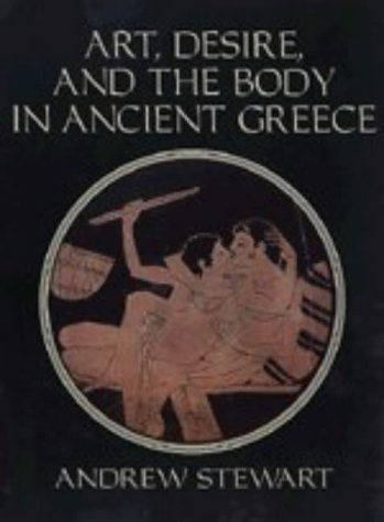 9780521456807: Art, Desire and the Body in Ancient Greece