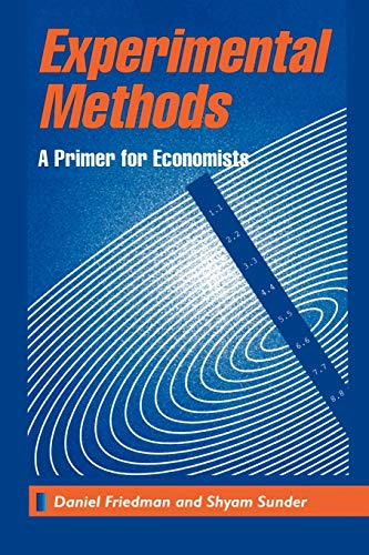 9780521456821: Experimental Methods: A Primer for Economists