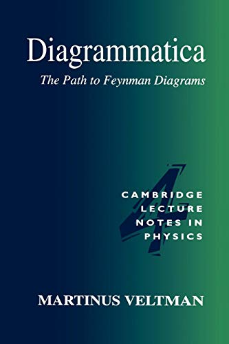 9780521456920: Diagrammatica Paperback: The Path to Feynman Diagrams (Cambridge Lecture Notes in Physics)