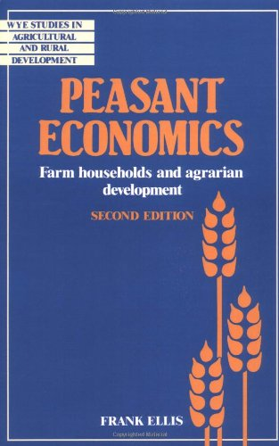 9780521457118: Peasant Economics: Farm Households in Agrarian Development (Wye Studies in Agricultural and Rural Development)