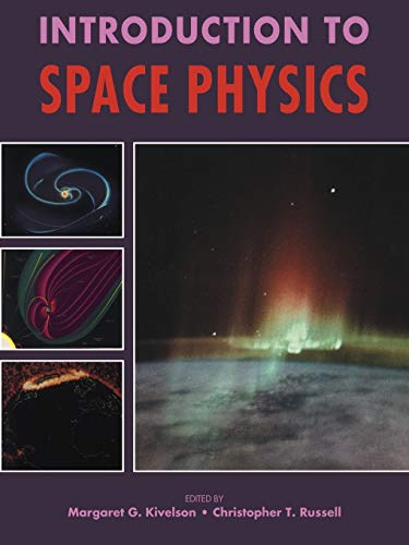 9780521457149: Introduction to Space Physics (Cambridge Atmospheric & Space Science)