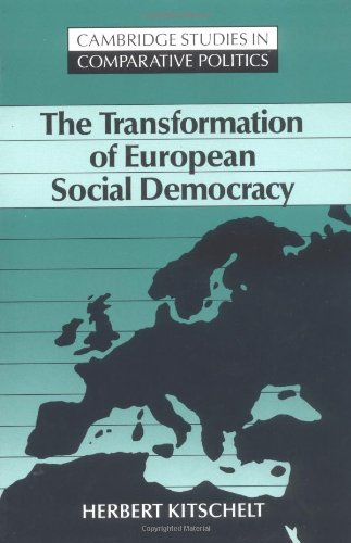 9780521457156: The Transformation of European Social Democracy Paperback (Cambridge Studies in Comparative Politics)