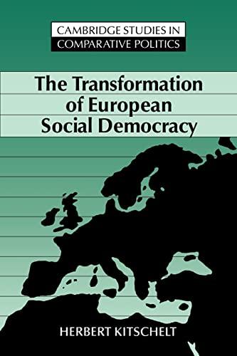 9780521457156: The Transformation of European Social Democracy (Cambridge Studies in Comparative Politics)
