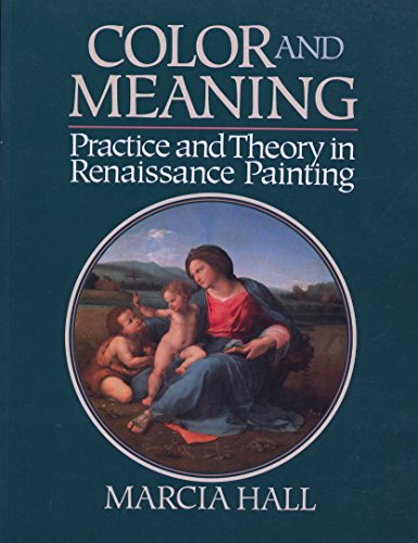 9780521457330: Color and Meaning: Practice and Theory in Renaissance Painting