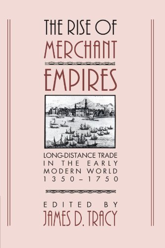 9780521457354: The Rise of Merchant Empires: Long Distance Trade in the Early Modern World 1350-1750 (Studies in Comparative Early Modern History)