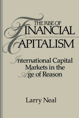 9780521457385: The Rise of Financial Capitalism: International Capital Markets in the Age of Reason