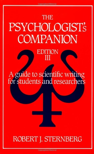 The Psychologist's Companion: A Guide to Scientific: Robert J. Sternberg
